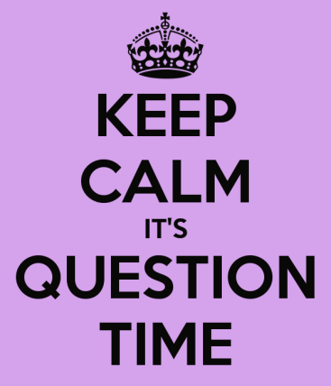 keep-calm-it-s-question-time-1